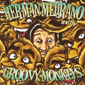 Simie - Herman Medrano & The Groovy Monkeys